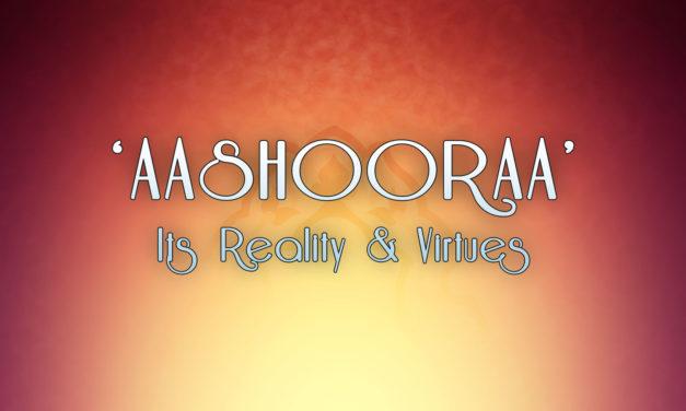 Ashura: Its Reality and Virtues