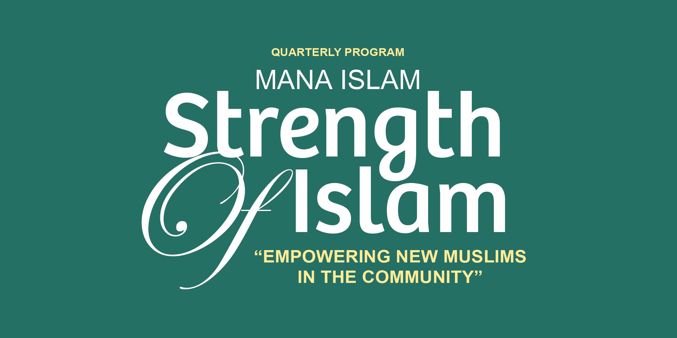 mana-islam_empowering-new-muslims_q1-2018