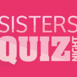 Sisters' Quiz (Rescheduled)